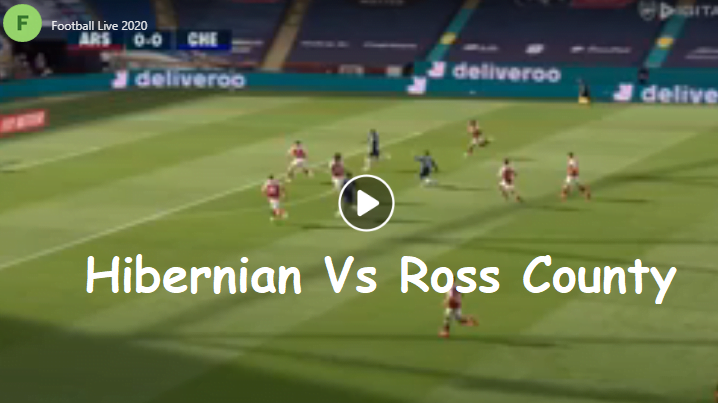 Photo of Hibernian Vs Ross County Live Soccer Score Stream